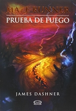 2 - Prueba de fuego - Maze Runner (Maze Runner Trilogy) (Spanish Edition)