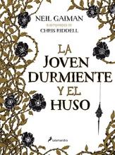 Joven durmiente y el huso, La (Spanish Edition)
