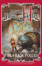 Agatha H. and the Voice of the Castle: Girl Genius, Book Three
