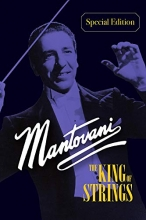 Mantovani - The King Of Strings: Special Edition