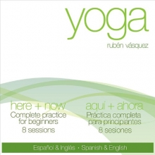 Yoga Here + Now / Yoga Aqui + Ahora