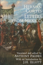 Letters from Mexico, translated and edited by Anthony Pagden