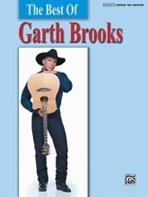 The Best of Garth Brooks: Authentic Guitar TAB