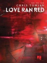 Chris Tomlin - Love Ran Red