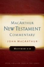 Matthew 8-15: New Testament Commentary (MacArthur New Testament Commentary Series)