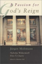 A Passion for God's Reign: Theology, Christian Learning, and the Christain Self