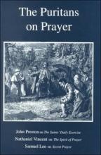 The Puritans on Prayer (Puritan Writings)