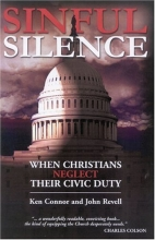 Sinful Silence: WHEN CHRISTIANS NEGLECT THEIR CIVIC DUTY