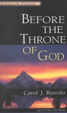 Before the Throne of God: Focus on Prayer (Light for Your Path)